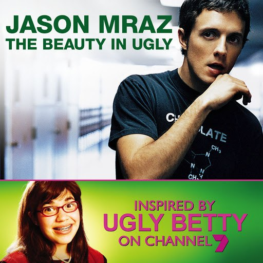 Альбом Jason Mraz The Beauty In Ugly [Ugly Betty Version] (Australian Digital Single)