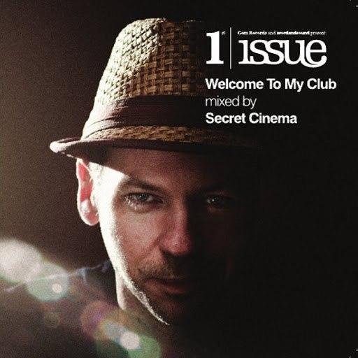 Secret Cinema альбом Welcome To My Club ? Mixed by Secret Cinema