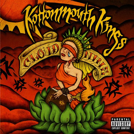 Kottonmouth Kings альбом Cloud Nine