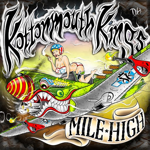 Kottonmouth Kings альбом Mile High (Deluxe)