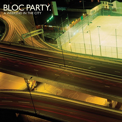 Bloc Party альбом A Weekend in the City