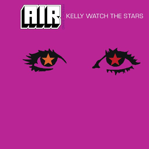 Air альбом Kelly Watch The Stars