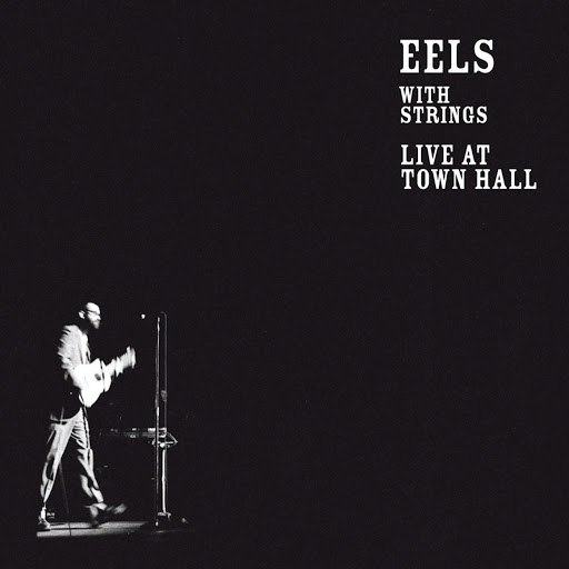 eels альбом With Strings - Live At Town Hall (Bonus Track Version)