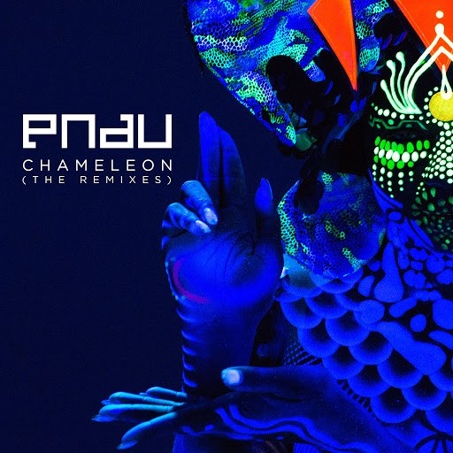 PNAU альбом Chameleon (Remixes)