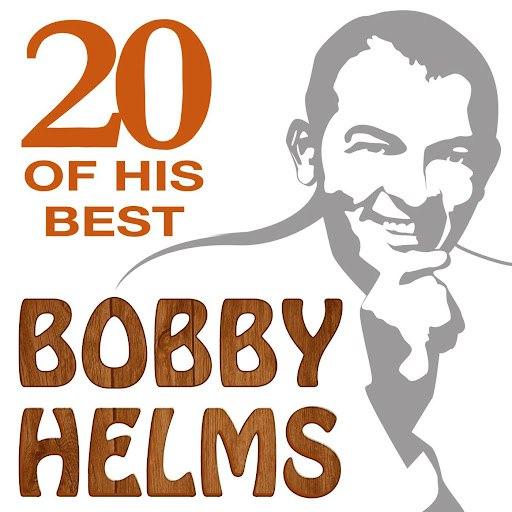Bobby Helms альбом 20 Of His Best