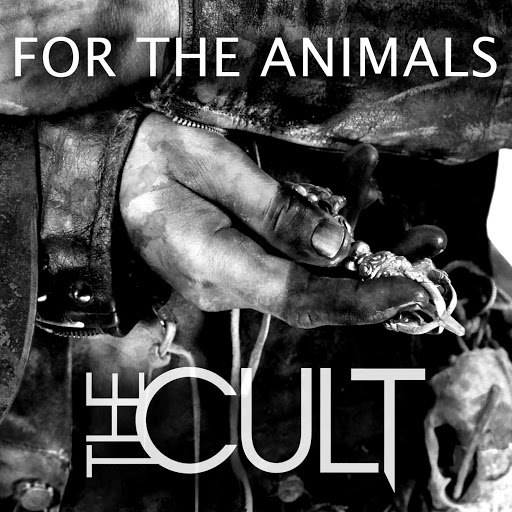 The Cult альбом For The Animals