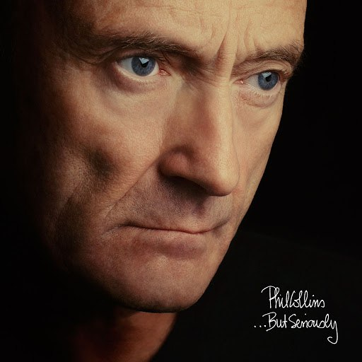 Phil Collins альбом ...But Seriously (Deluxe Edition)