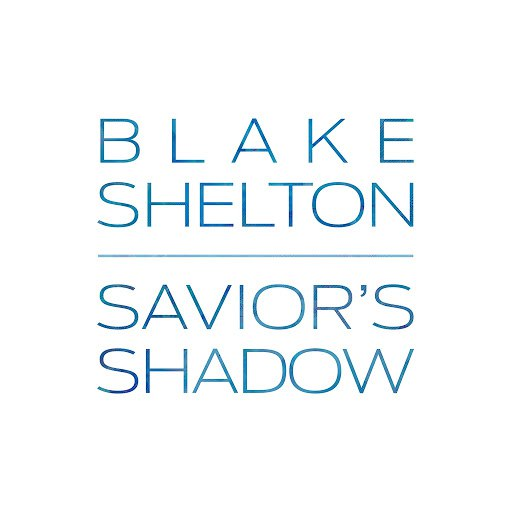 Blake Shelton альбом Savior's Shadow