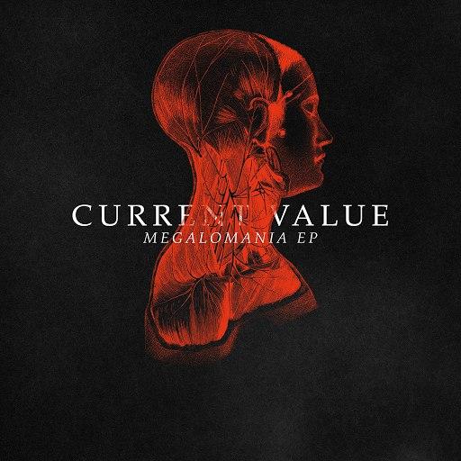 Current Value альбом Megalomania EP