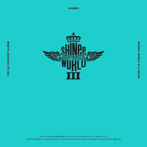 SHINee альбом SHINee THE 3rd CONCERT ALBUM 'SHINee WORLD Ⅲ in SEOUL' (Live)