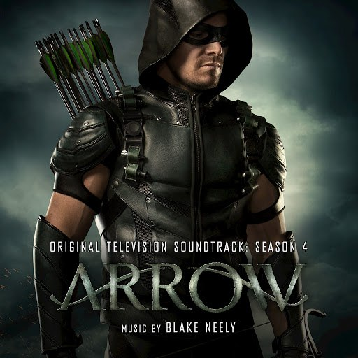 Blake Neely альбом Arrow: Season 4 (Original Television Soundtrack)
