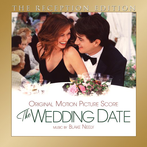 Blake Neely альбом The Wedding Date: The Reception Edition
