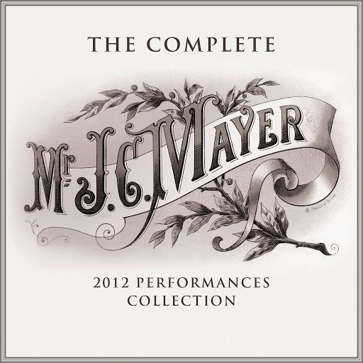 John Mayer альбом The Complete 2012 Performances Collection
