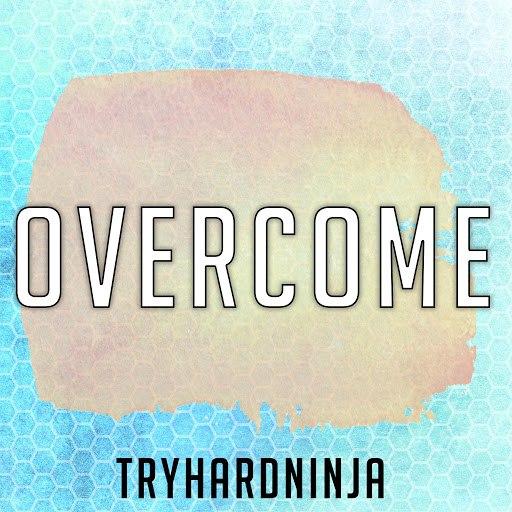 TryHardNinja альбом Overcome
