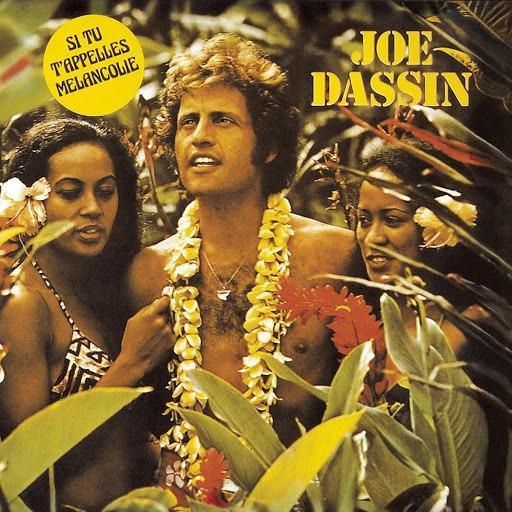 Joe Dassin альбом Si Tu T'Appelles Melancolie