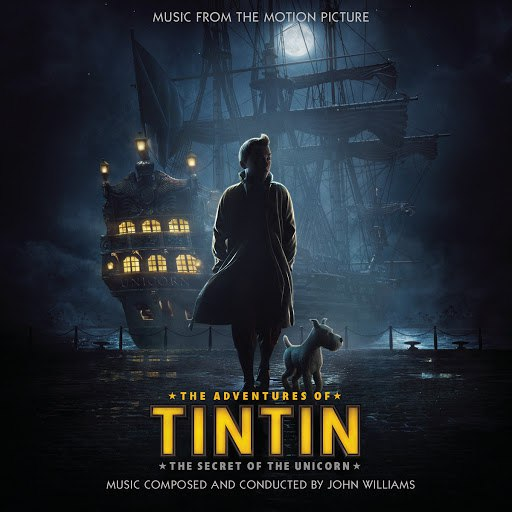 John Williams альбом The Adventures Of Tintin (Original Score)