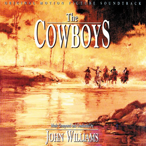 John Williams альбом The Cowboys (Original Motion Picture Soundtrack)