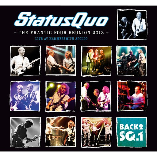 Status Quo альбом The Frantic Four Reunion 2013 (Live at Hammersmith)