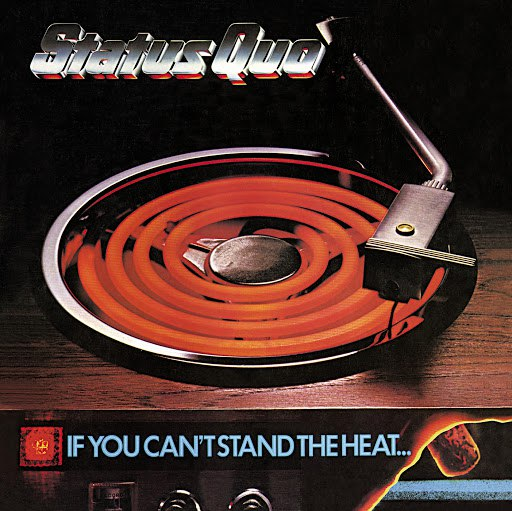 Status Quo альбом If You Can't Stand The Heat