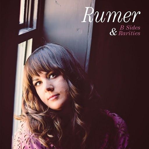 Rumer альбом B Sides and Rarities
