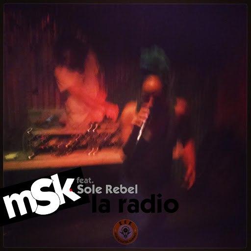 MSK альбом La Radio (feat. Sole Rebel)