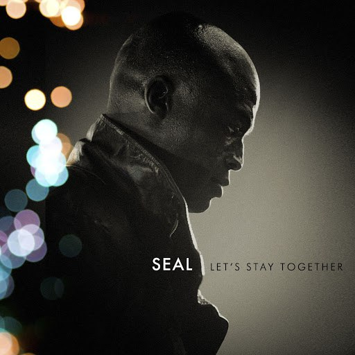 Seal альбом Let's Stay Together