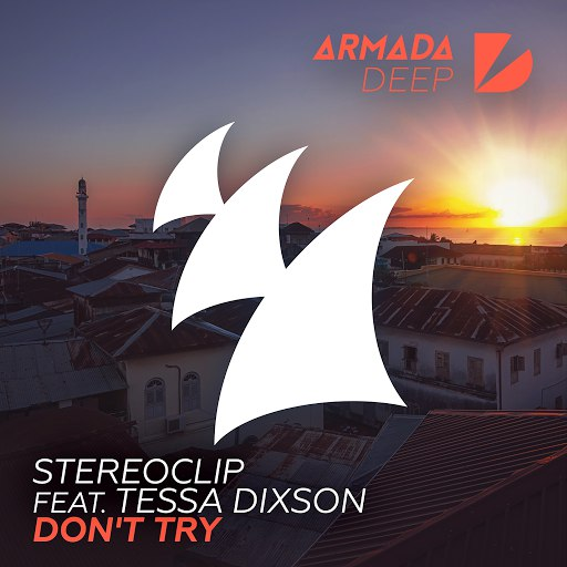 Stereoclip альбом Don't Try