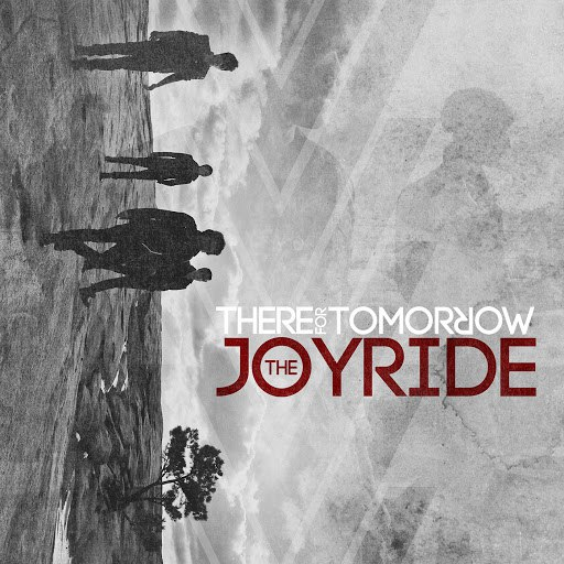 There For Tomorrow альбом The Joyride