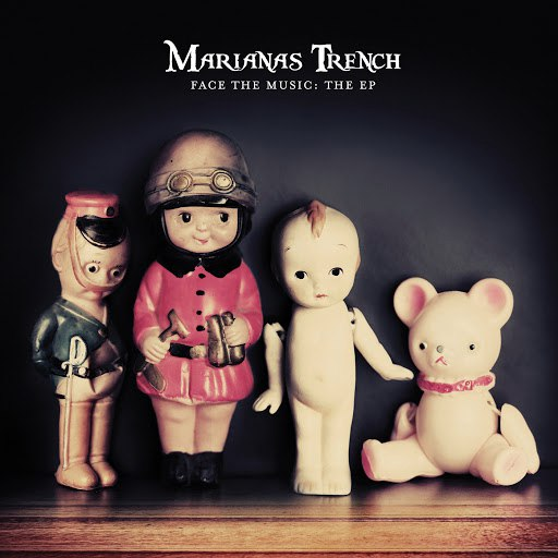 Marianas Trench альбом Face The Music: The EP (Edited)