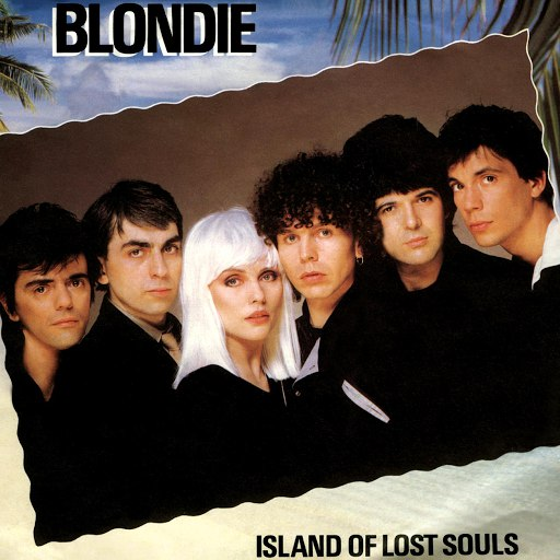 Blondie альбом Island Of Lost Souls