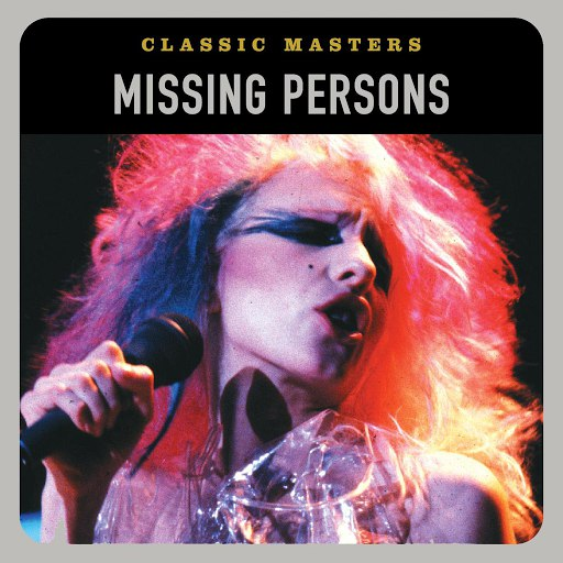 Missing Persons альбом Classic Masters