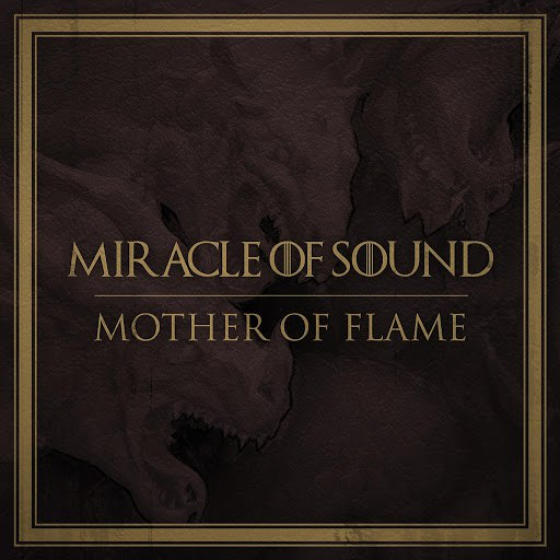 Miracle of Sound альбом Mother of Flame