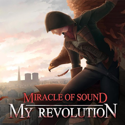 Miracle of Sound альбом My Revolution