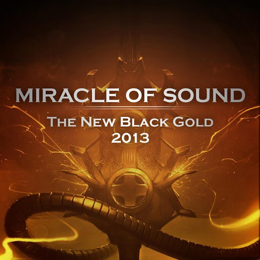 Miracle of Sound альбом The New Black Gold 2013
