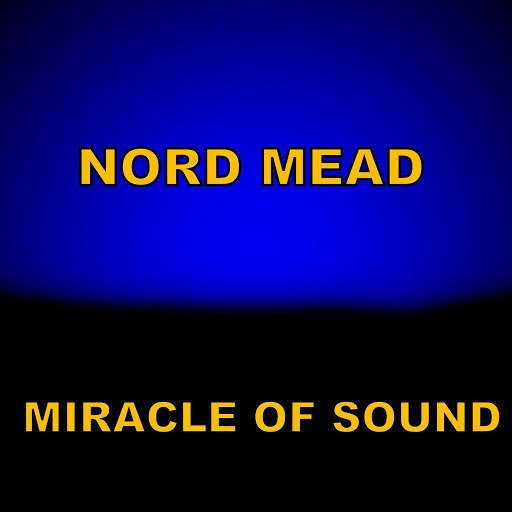 Miracle of Sound альбом Nord Mead