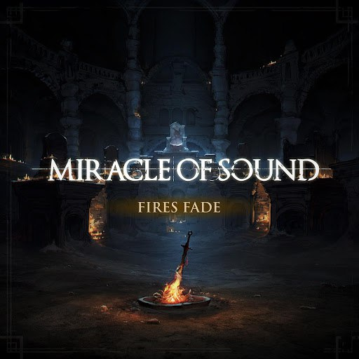 Miracle of Sound альбом Fires Fade
