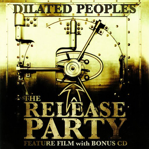 Dilated Peoples альбом The Release Party