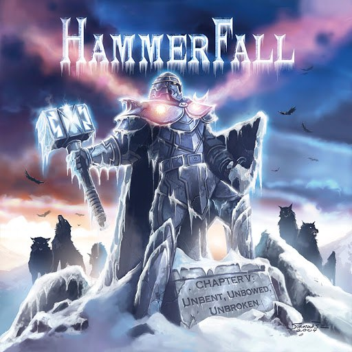 HammerFall альбом Chapter V: Unbent, Unbowed, Unbroken