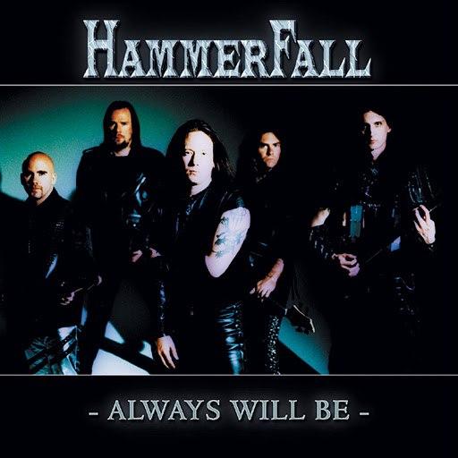 HammerFall альбом Always Will Be