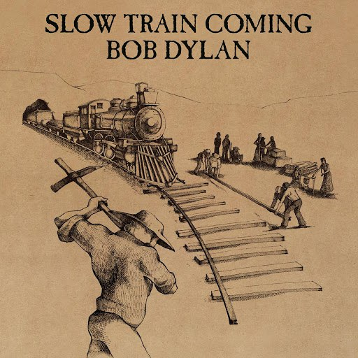 Bob Dylan альбом Slow Train Coming