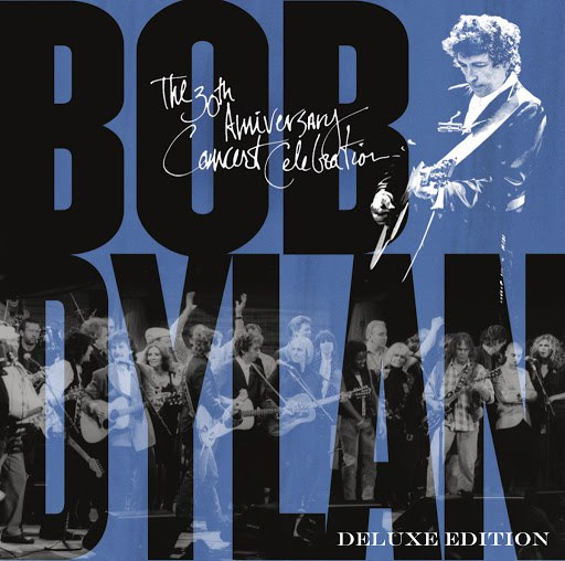Bob Dylan альбом The 30th Anniversary Concert Celebration (Deluxe Edition)