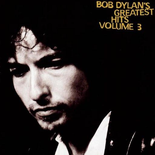 Bob Dylan альбом Greatest Hits, Vol.3