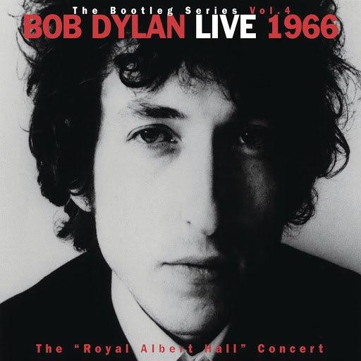 Bob Dylan альбом Live 1966: 'The Royal Albert Hall Concert' The Bootleg Series, Vol.4