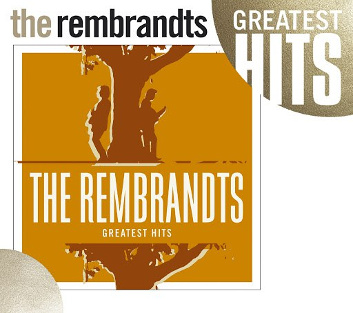The Rembrandts альбом Greatest Hits