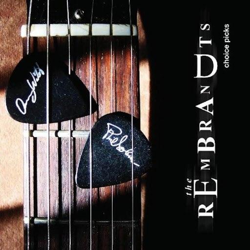 The Rembrandts альбом Choice Picks