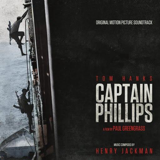 Henry Jackman альбом Captain Phillips (Original Motion Picture Soundtrack)