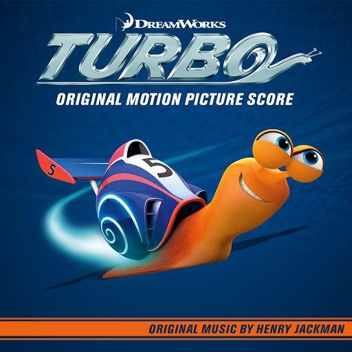 Henry Jackman альбом Turbo (Original Motion Picture Score)