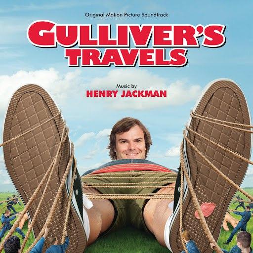Henry Jackman альбом Gulliver's Travels (Original Motion Picture Soundtrack)