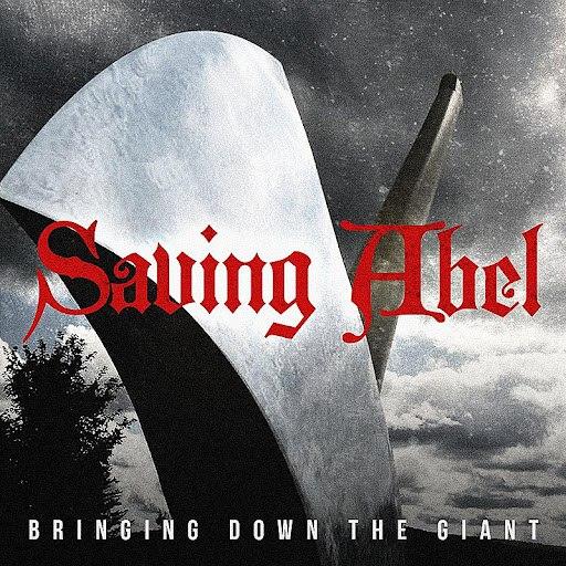 Saving Abel альбом Bringing Down The Giant (Radio Edit)