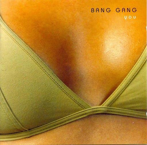 Bang Gang альбом You